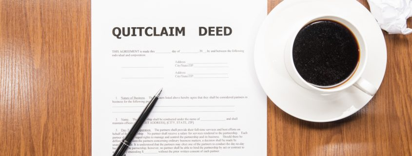 Pitfalls of the Quit Claim Deed